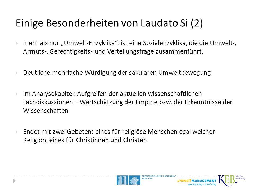 """Einige Besonderheiten von Laudato Si (2)  mehr als nur """"Umwelt-Enzyklika"""": ist eine Sozialenzyklika, die die Umwelt-, Armuts-, Gerechtigkeits- und Ve"""