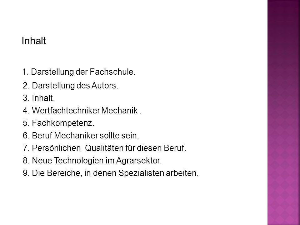 1. Darstellung der Fachschule. 2. Darstellung des Autors.