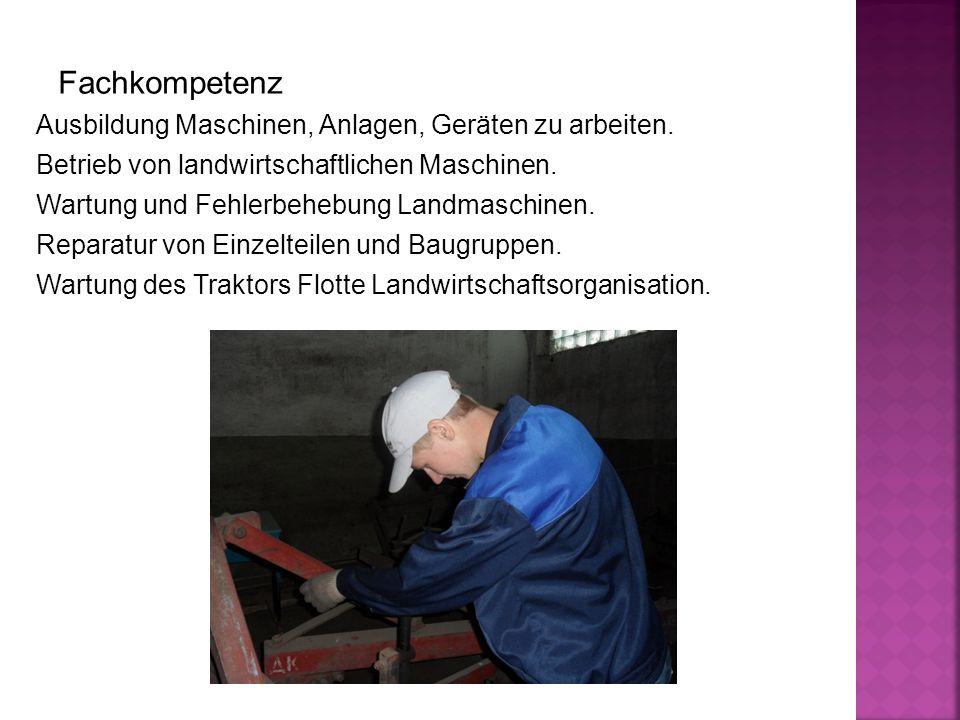 Fachkompetenz Ausbildung Maschinen, Anlagen, Geräten zu arbeiten.