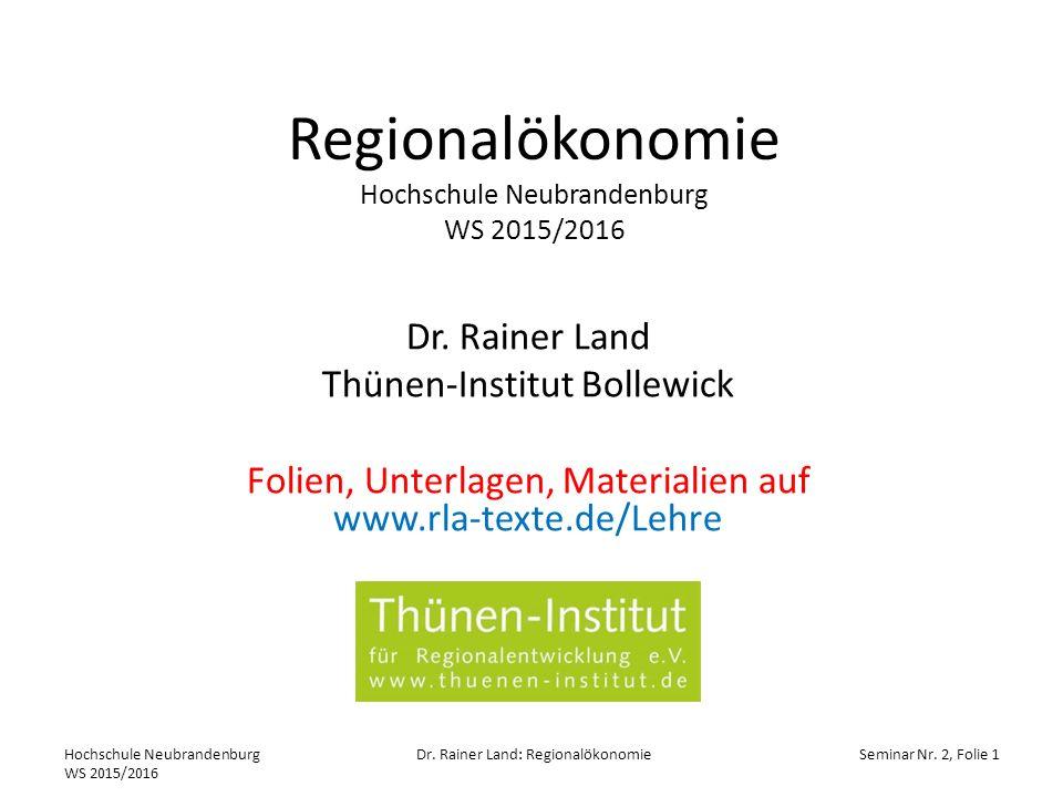 Regionalökonomie Hochschule Neubrandenburg WS 2015/2016 Dr.