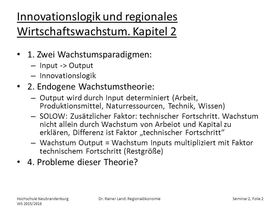Innovationslogik und regionales Wirtschaftswachstum.