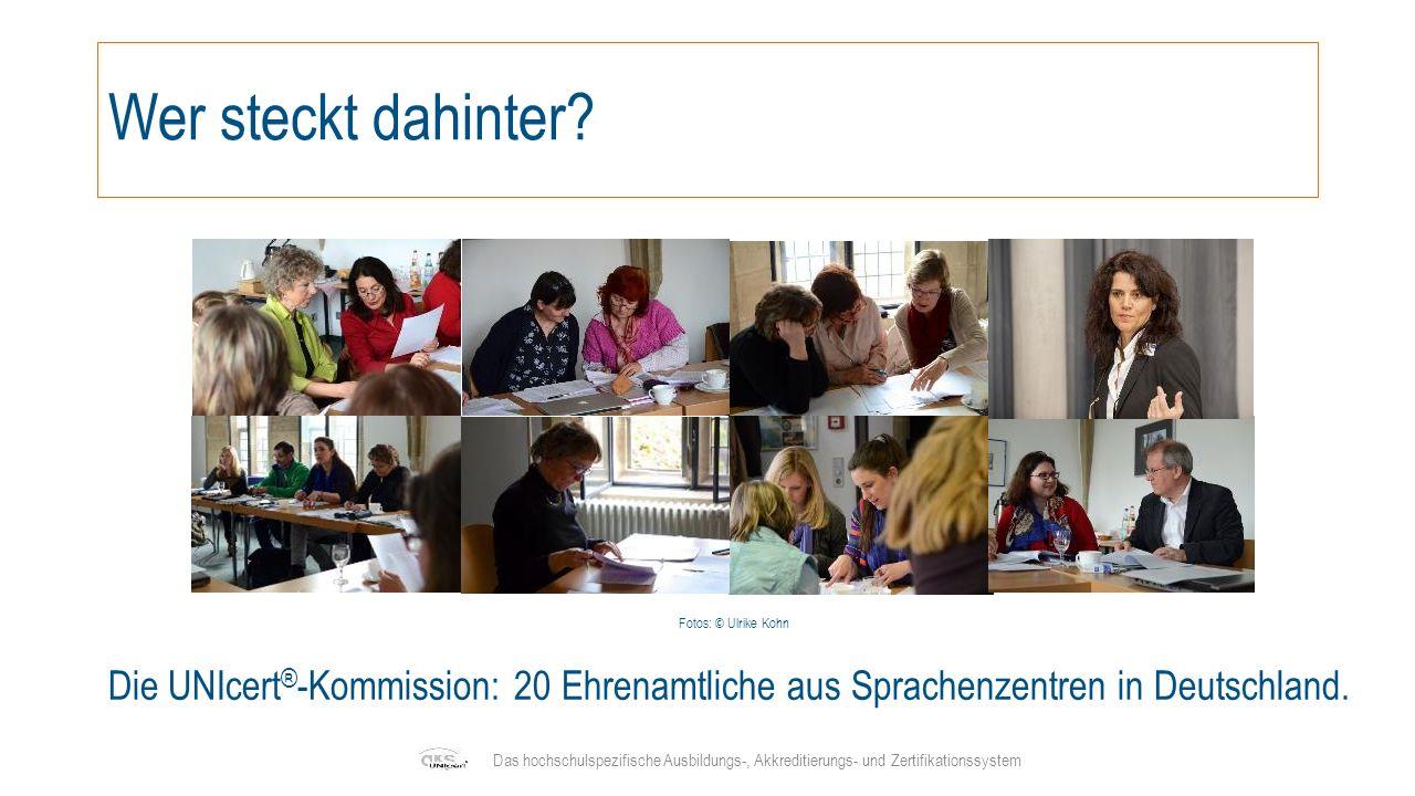 UNIcert ® -Zertifikat selbsterklärend Bezug zum GeR mehrsprachig für Studierende eine günstige und sinnvolle Alternative zu kommerziellen Zertifikaten ein aussagekräftiger Sprachnachweis für Auslandsstudium und Studienplatzbewerbungen