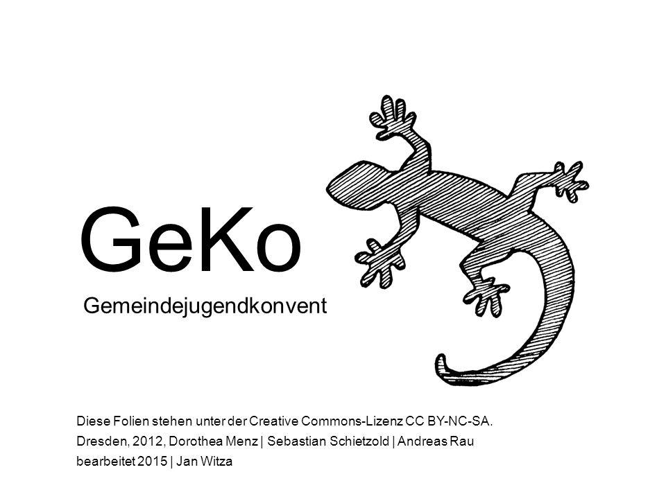 GeKo Gemeindejugendkonvent Diese Folien stehen unter der Creative Commons-Lizenz CC BY-NC-SA.