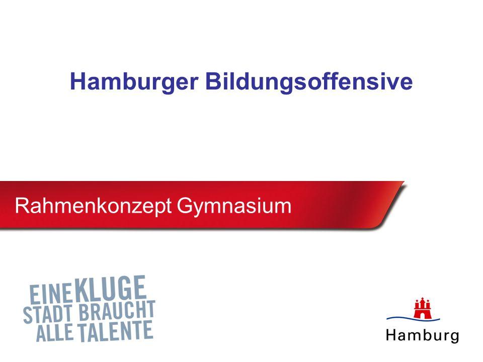 Rahmenkonzept Gymnasium Hamburger Bildungsoffensive