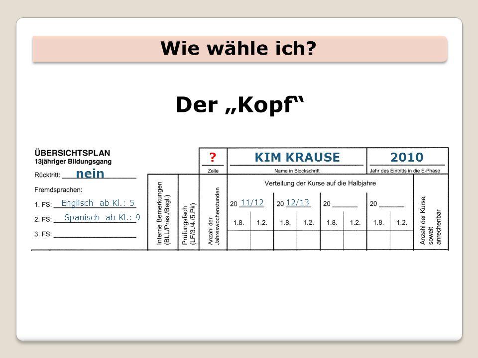 """Wie wähle ich Der """"Kopf KIM KRAUSE2010 nein Englisch ab Kl.: 5 Spanisch ab Kl.: 9 11/1212/13"""