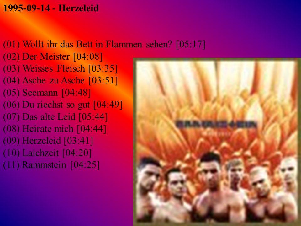 1997-08-22 - Sehnsucht (01) Sehnsucht [04:04] (02) Engel [04:24] (03) Tier [03:46] (04) Bestrafe mich [03:36] (05) Du hast [03:54] (06) Buck Dich [03:21 (07) Spiel mit mir [04:45] (08) Klavier [04:22] (09) Alter Mann [04:22] (10) Eifersucht [03:35] (11) Kuss mich (Fellfrosch) [03:30]