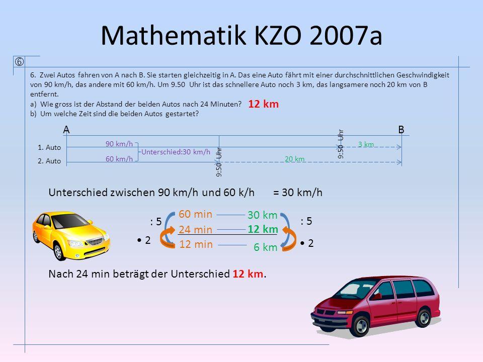 Mathematik KZO 2007a  6.Zwei Autos fahren von A nach B.