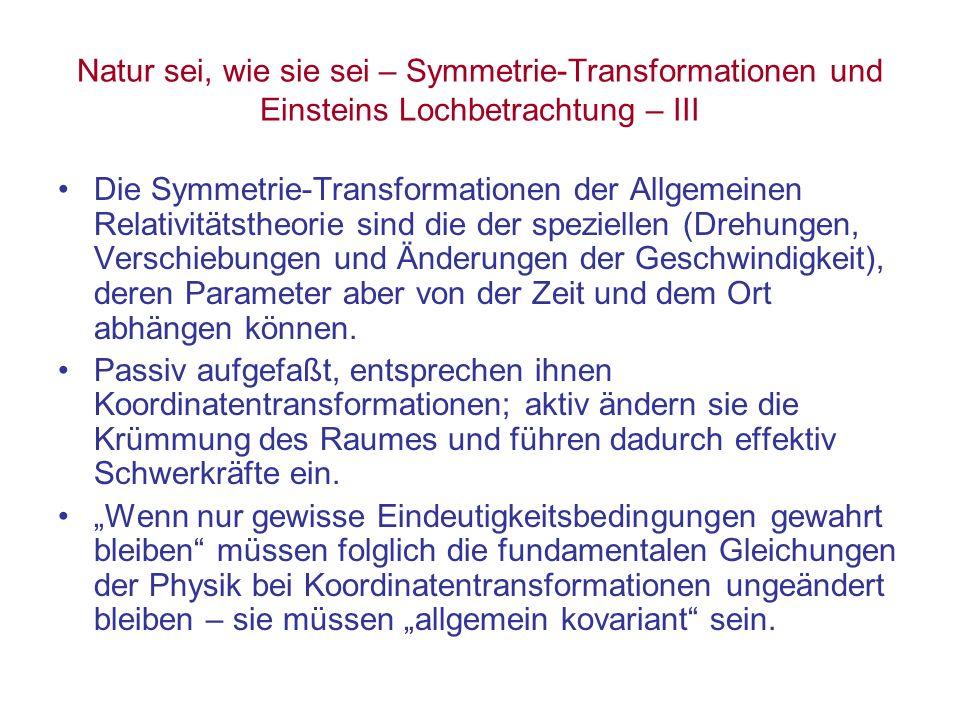 Natur sei, wie sie sei – Symmetrie-Transformationen und Einsteins Lochbetrachtung – III Die Symmetrie-Transformationen der Allgemeinen Relativitätsthe