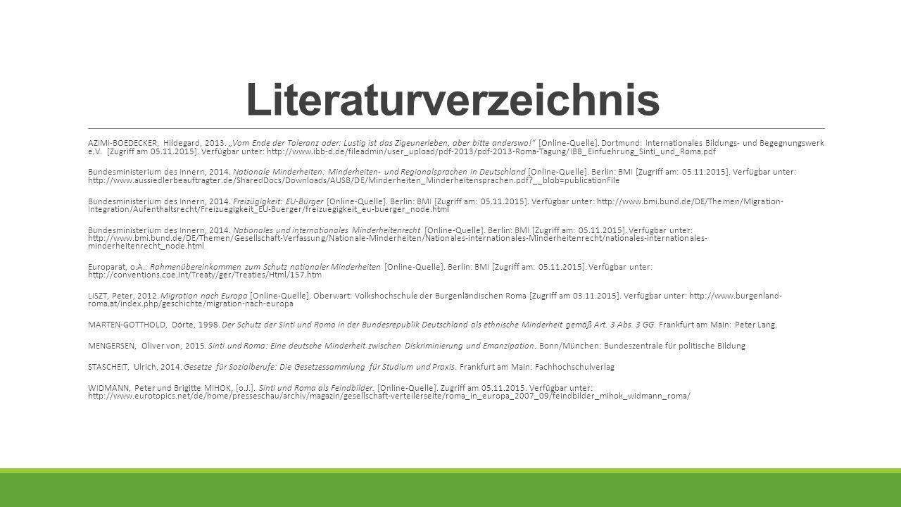 """Literaturverzeichnis AZIMI-BOEDECKER, Hildegard, 2013. """"Vom Ende der Toleranz oder: Lustig ist das Zigeunerleben, aber bitte anderswo!"""" [Online-Quelle"""