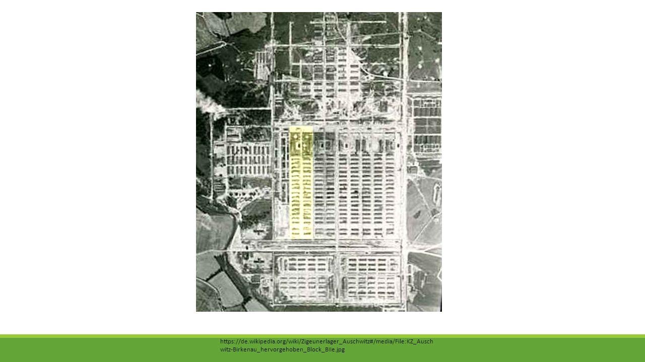 https://de.wikipedia.org/wiki/Zigeunerlager_Auschwitz#/media/File:KZ_Ausch witz-Birkenau_hervorgehoben_Block_BIIe.jpg