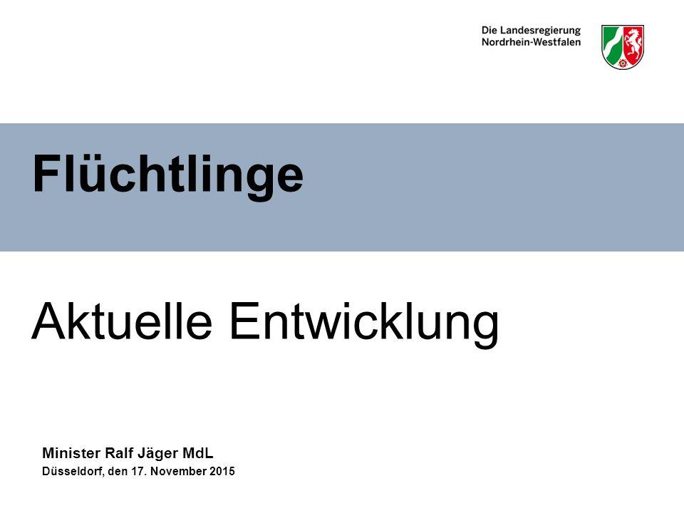 Flüchtlinge Aktuelle Entwicklung Minister Ralf Jäger MdL Düsseldorf, den 17. November 2015