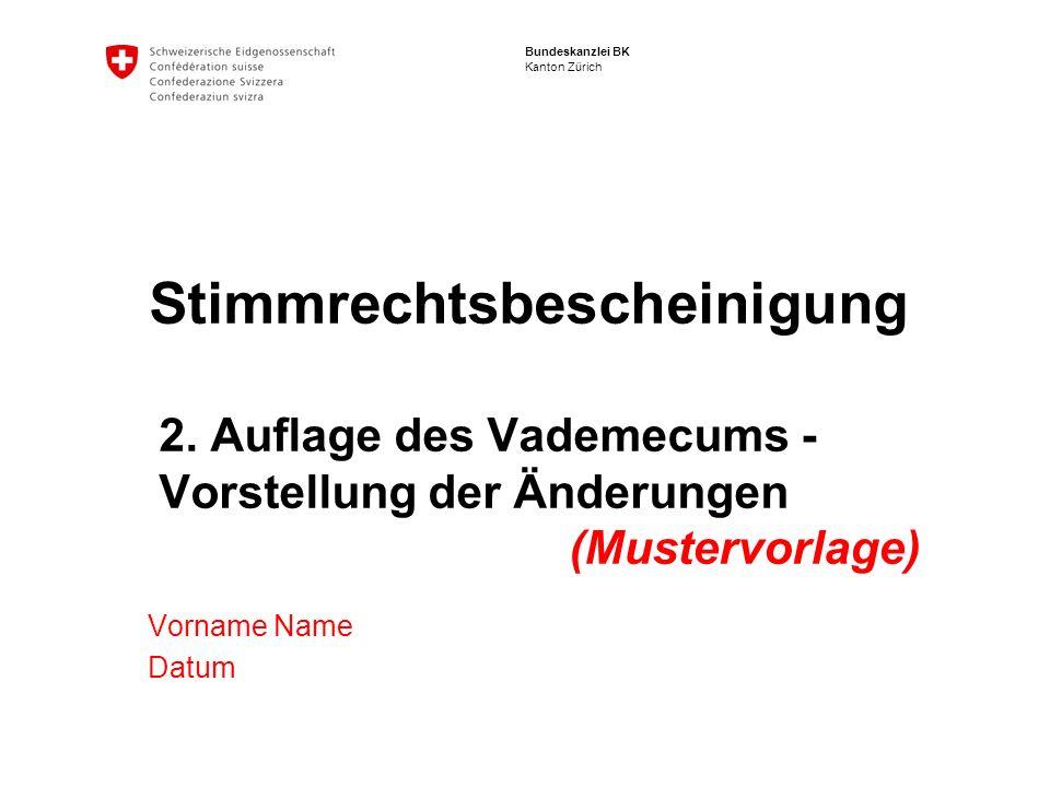 Bundeskanzlei BK Kanton Zürich Stimmrechtsbescheinigung 2.