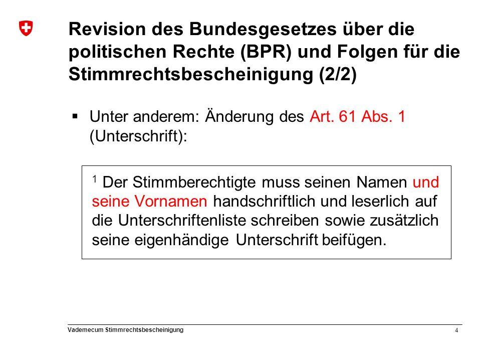 5 Vademecum Stimmrechtsbescheinigung Übergangsrecht - Was bedeutet die Revision für die Gemeinden konkret.