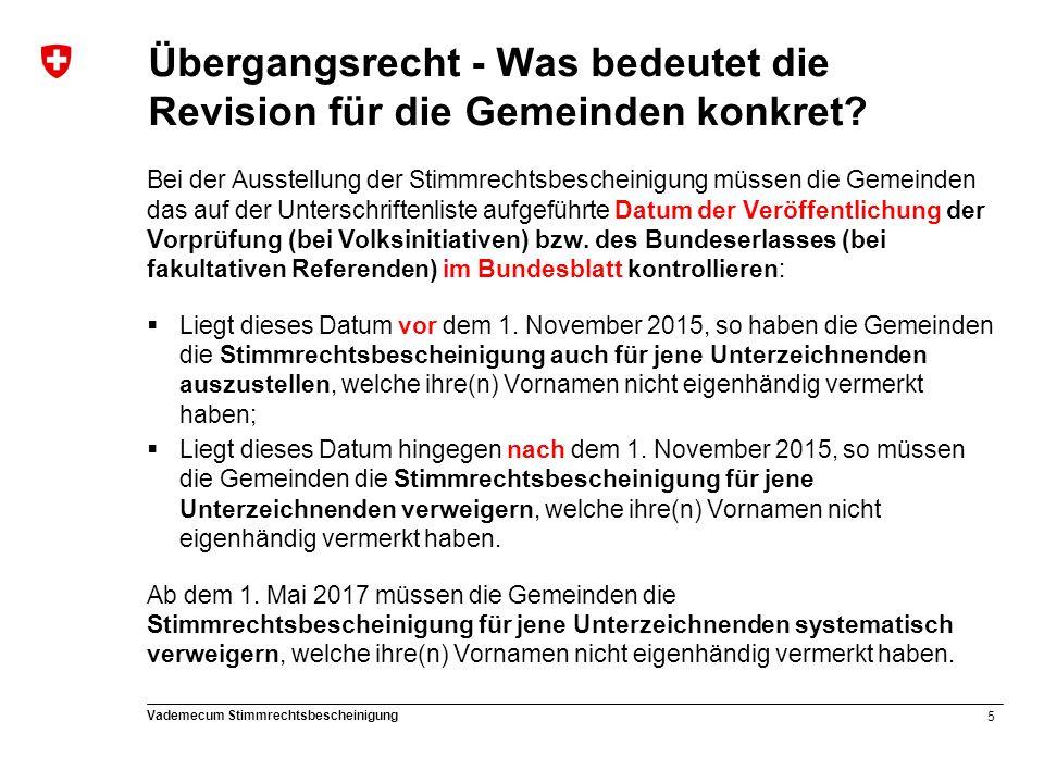 6 Vademecum Stimmrechtsbescheinigung Rechtliche Grundlagen (reminder) BPR = Bundesgesetz über die politischen Rechte (SR 161.1)  Art.