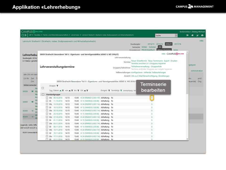Applikation «Lehrerhebung» Terminserie bearbeiten Terminserie bearbeiten