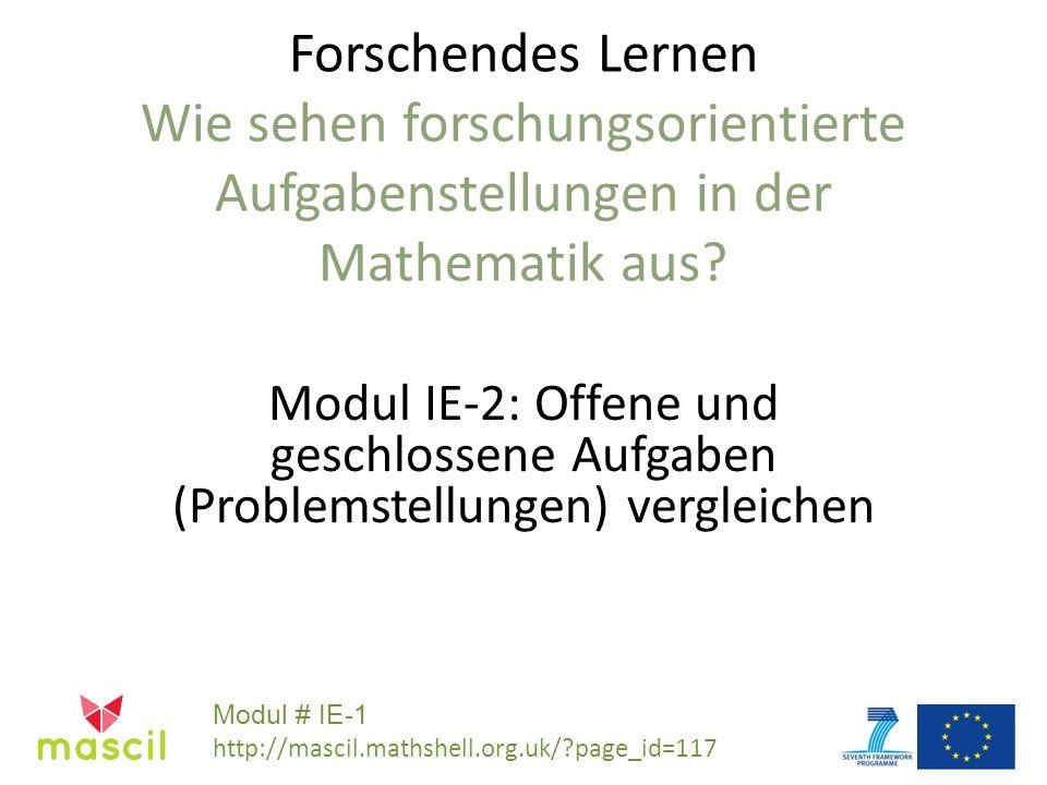 Forschendes Lernen Wie sehen forschungsorientierte Aufgabenstellungen in der Mathematik aus.