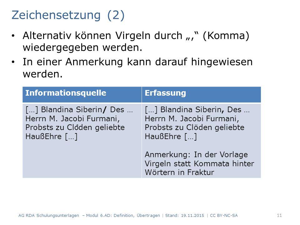 """Zeichensetzung (2) Alternativ können Virgeln durch """", (Komma) wiedergegeben werden."""