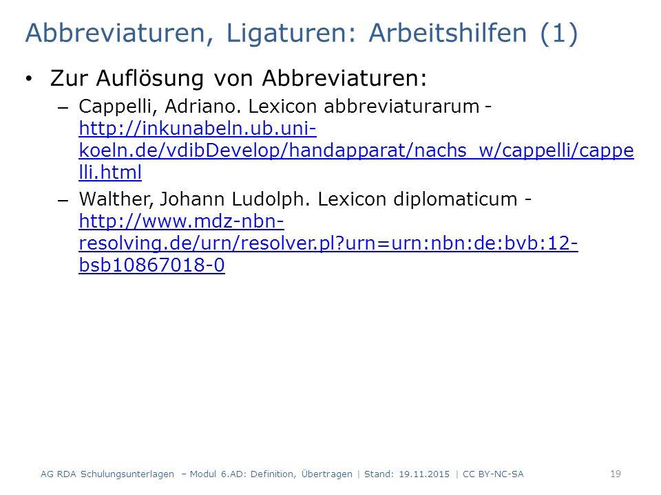 Abbreviaturen, Ligaturen: Arbeitshilfen (1) Zur Auflösung von Abbreviaturen: – Cappelli, Adriano.