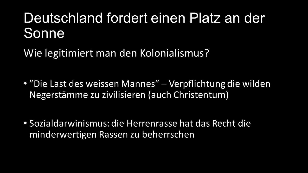 Deutschland als Kolonialreich Was machen die Deutschen mit/in den Kolonien.
