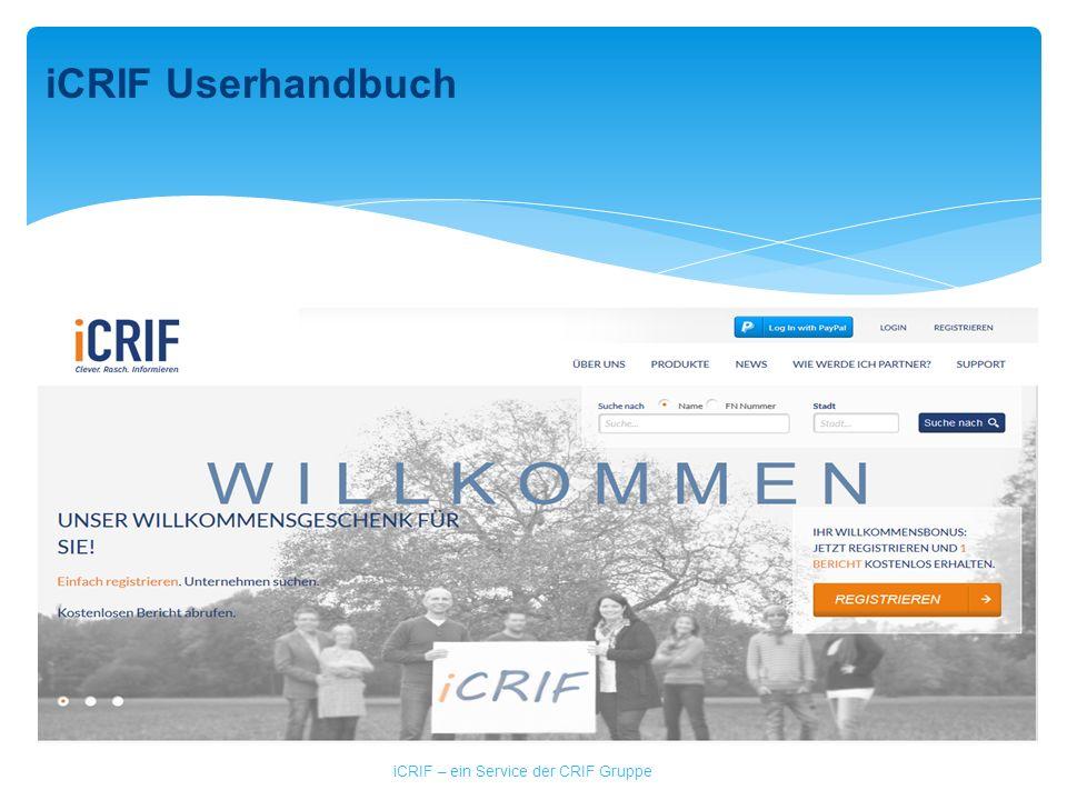 iCRIF – ein Service der CRIF Gruppe iCRIF Userhandbuch
