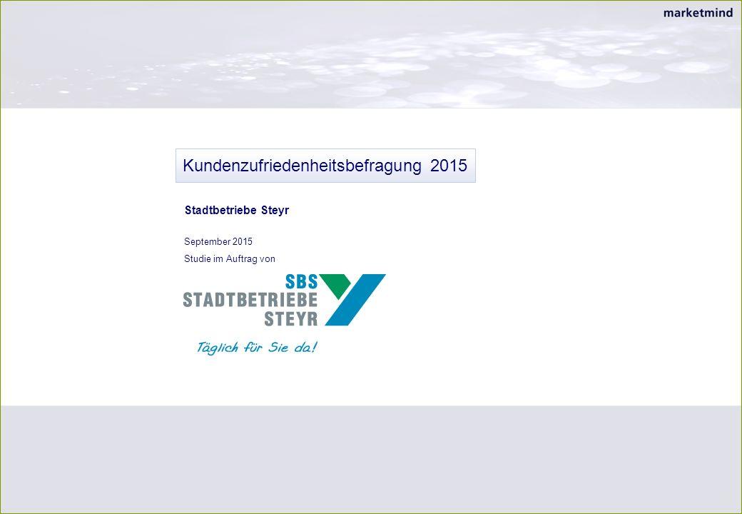 Kundenzufriedenheitsbefragung 2015 September 2015 Studie im Auftrag von Stadtbetriebe Steyr