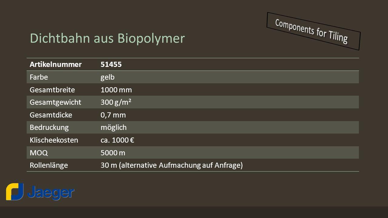 Dichtbahn aus Biopolymer Produktaufbau Anwendungsbereiche Feuchtigkeitsbeanspruchungsklasse A.