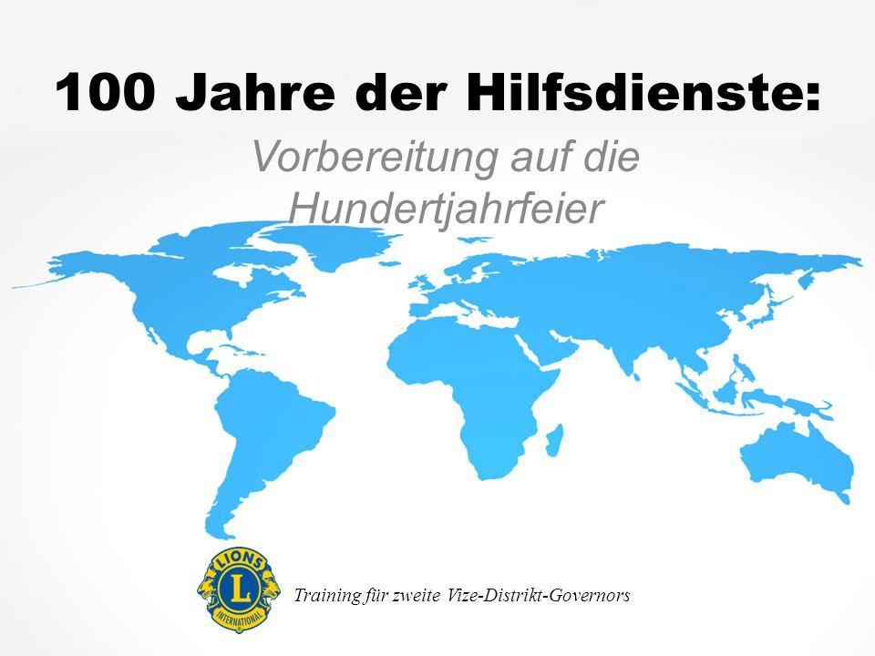 100 Jahre der Hilfsdienste: Vorbereitung auf die Hundertjahrfeier Training für zweite Vize-Distrikt-Governors