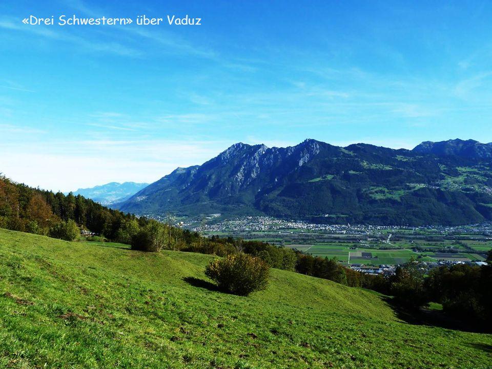 «Drei Schwestern» über Vaduz