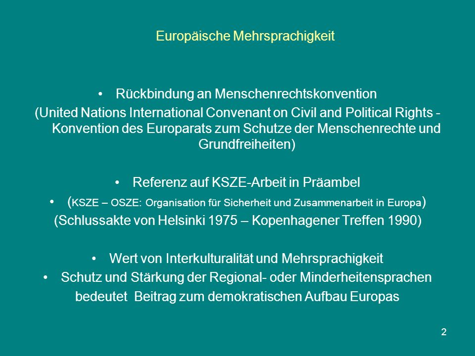 Europäische Mehrsprachigkeit 2 Rückbindung an Menschenrechtskonvention (United Nations International Convenant on Civil and Political Rights - Konvent