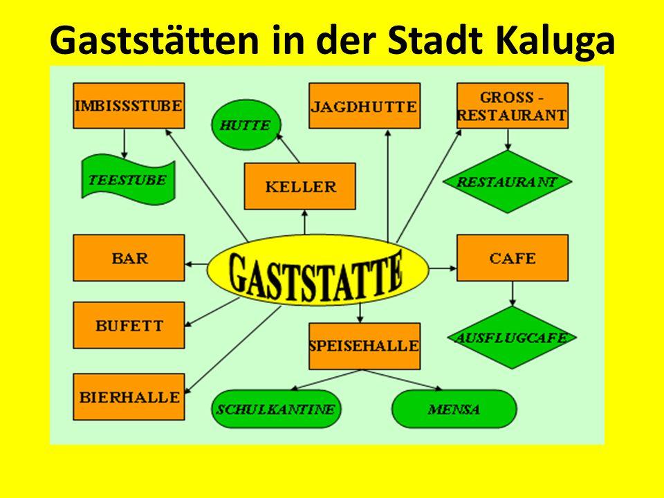 Gaststätten in der Stadt Kaluga