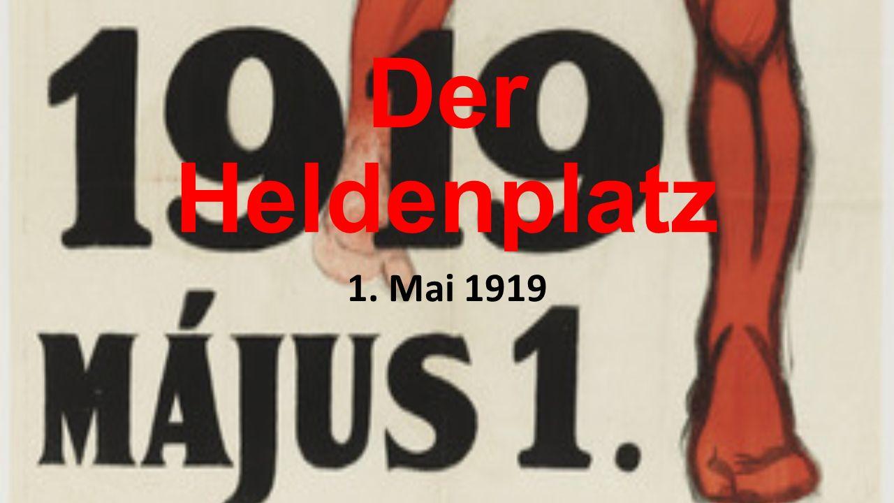 Der Heldenplatz 1. Mai 1919