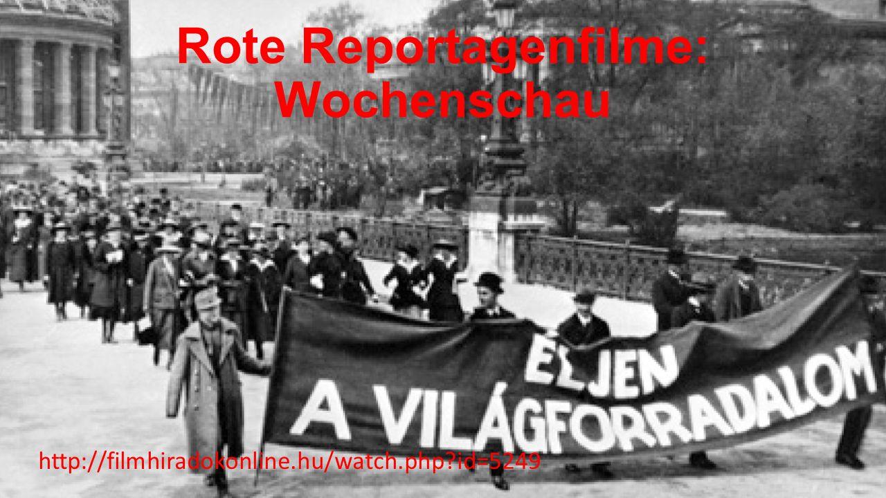 Rote Reportagenfilme: Wochenschau http://filmhiradokonline.hu/watch.php id=5249