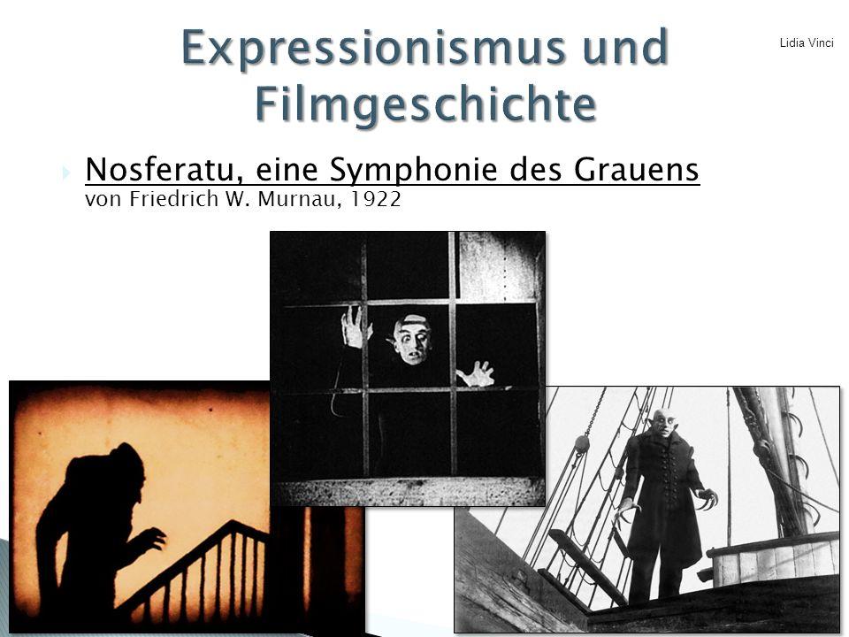  Nosferatu, eine Symphonie des Grauens von Friedrich W. Murnau, 1922 Lidia Vinci