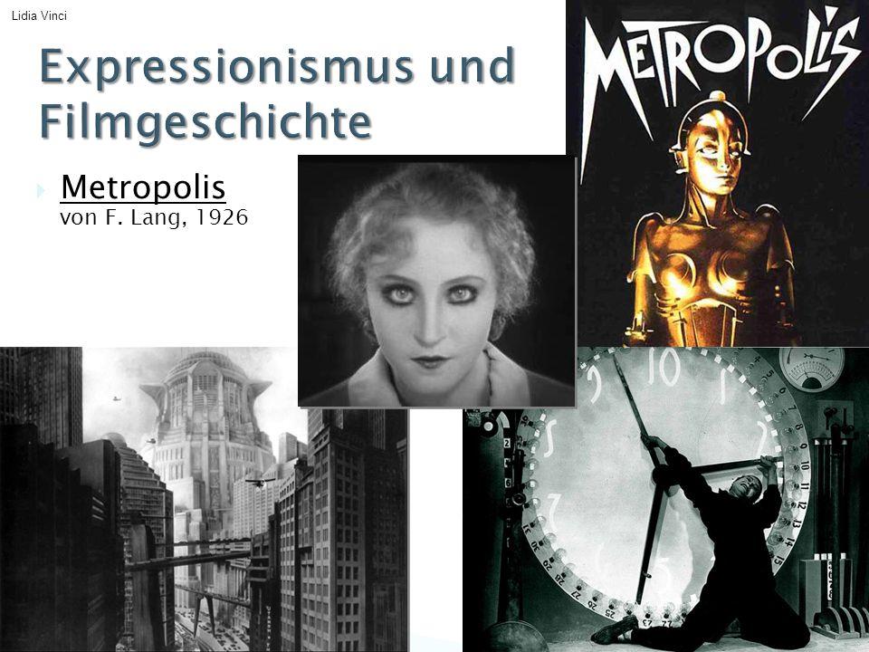  Metropolis von F. Lang, 1926 Lidia Vinci