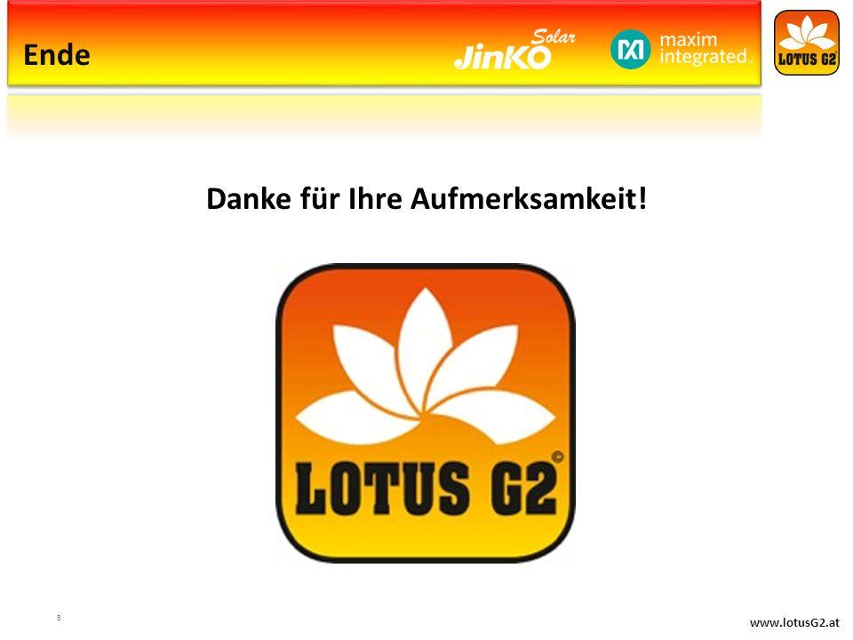 www.lotusG2.at Ende Danke für Ihre Aufmerksamkeit! 8