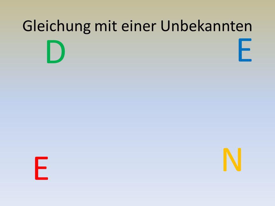 Gleichung mit einer Unbekannten E N D E