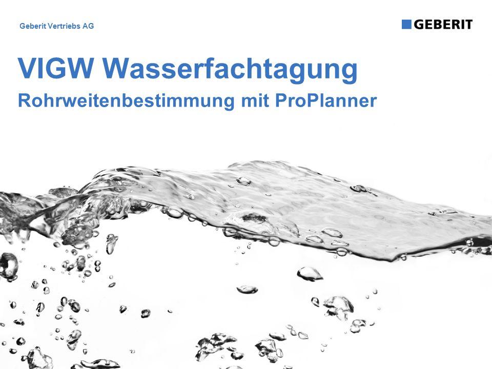 Geberit Vertriebs AG VIGW Wasserfachtagung Rohrweitenbestimmung mit ProPlanner