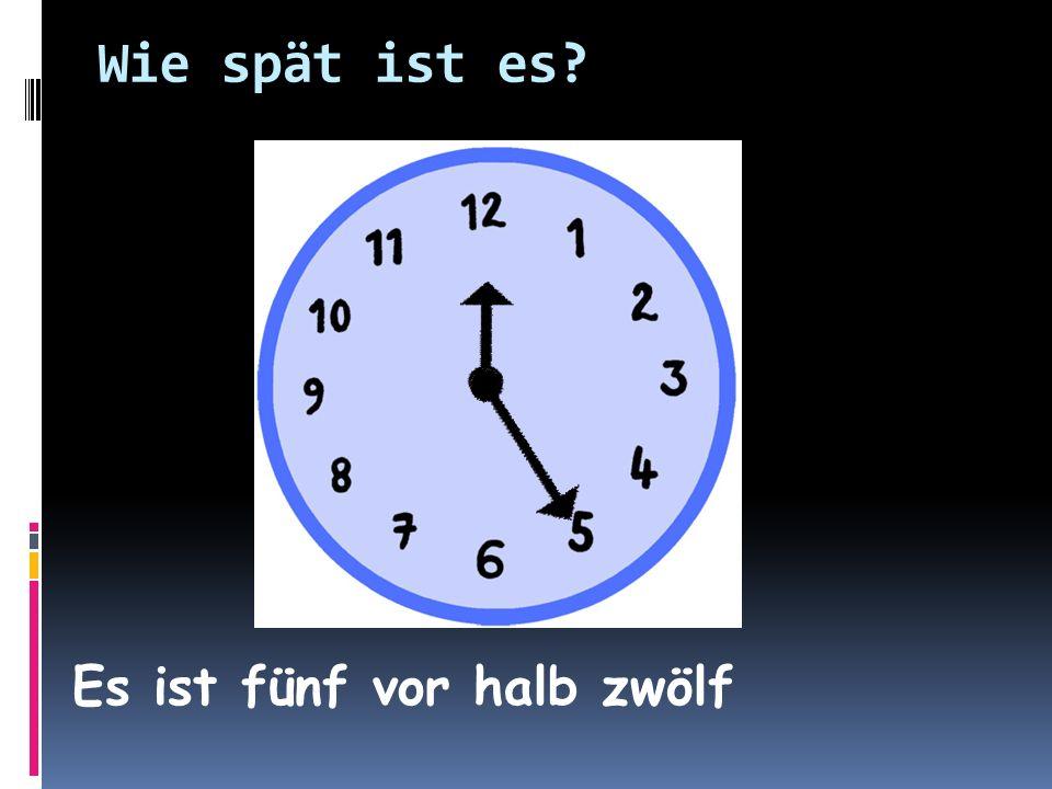Es ist fünf vor halb drei