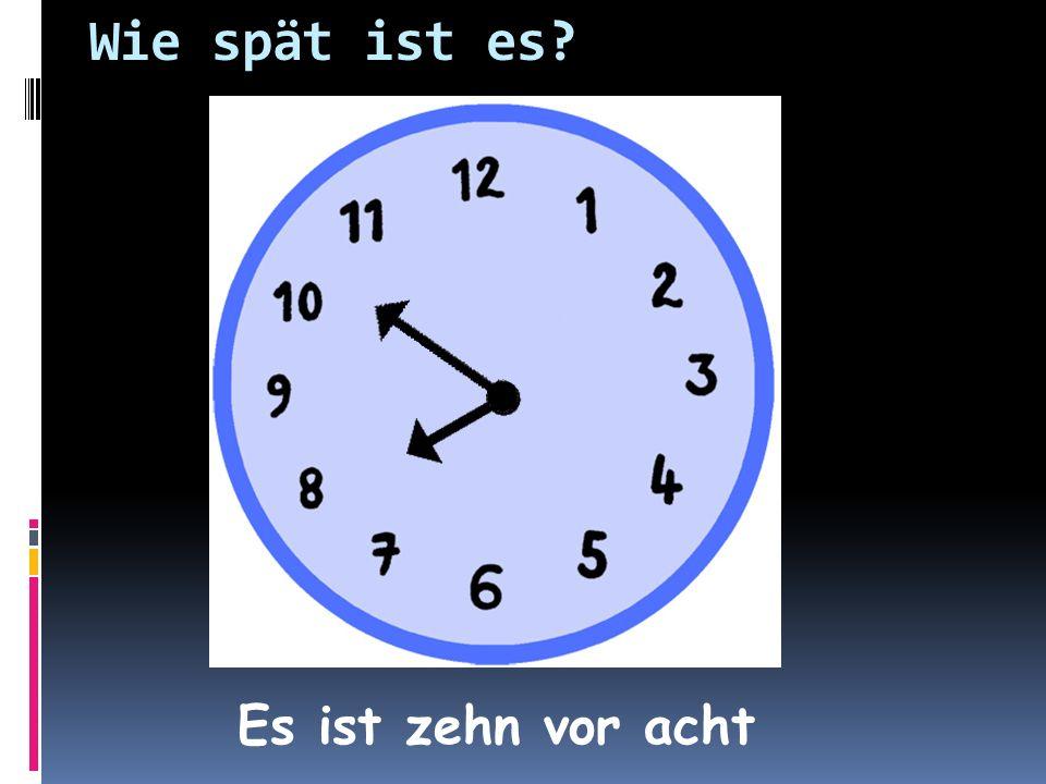 Es ist zwanzig vor fünf Wie spät ist es?