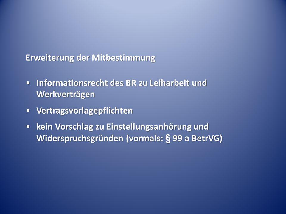 Erweiterung der Mitbestimmung Informationsrecht des BR zu Leiharbeit und WerkverträgenInformationsrecht des BR zu Leiharbeit und Werkverträgen Vertrag