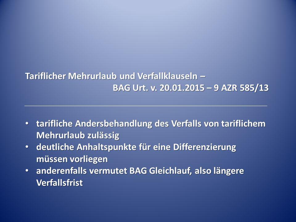 Anhaltspunkte für differenzierende tarifliche Regelung: Bestimmung eines von § 7 Abs.