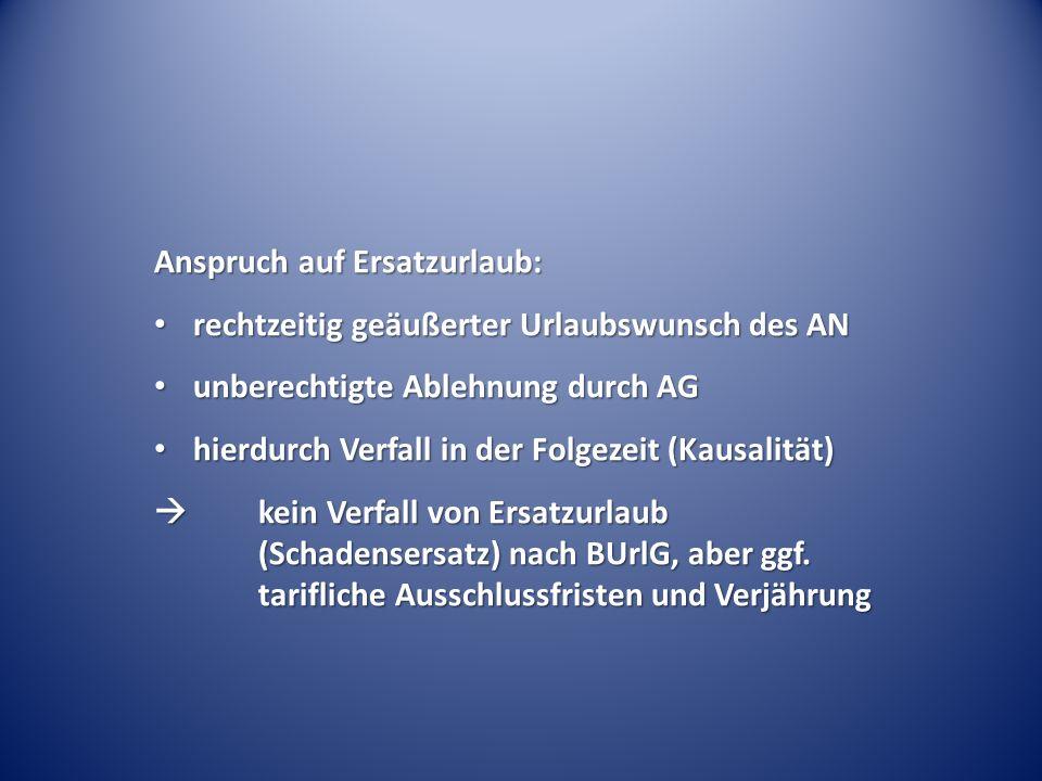 Pflicht zur aktiven Nachgewährung von Urlaub – LAG Berlin-B.