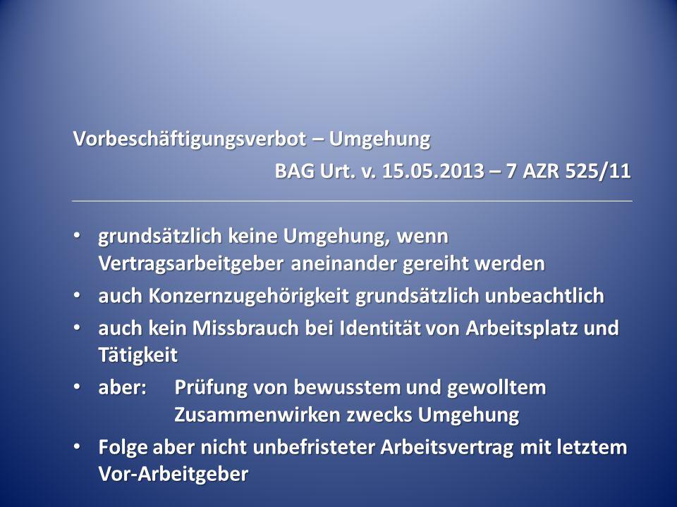 Darlegungslast bei Rechtsmissbrauch BAG Urt.v.