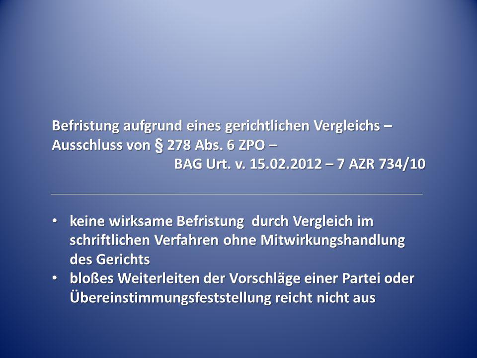 Befristung durch tarifliche Altersgrenzenregelung BAG Urt.