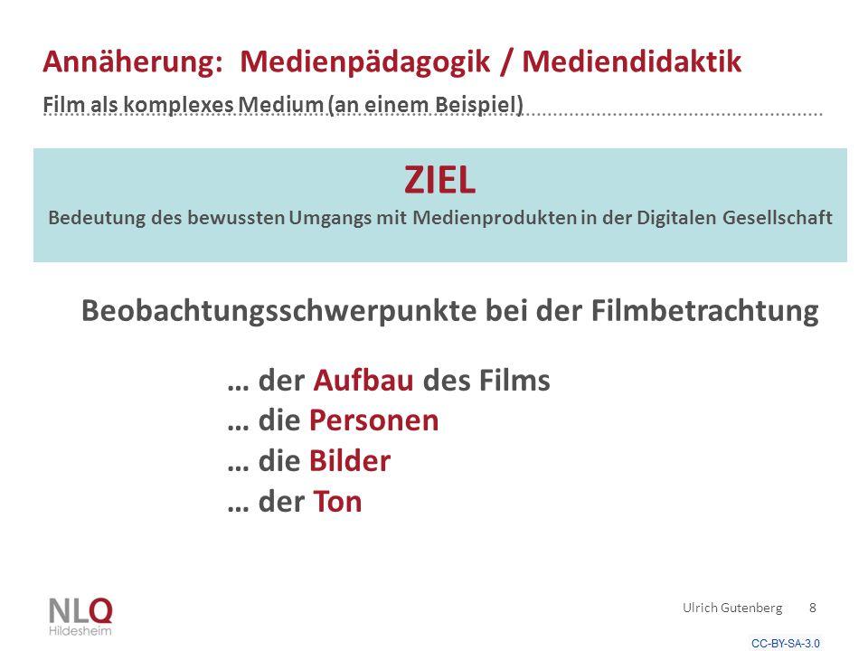 Annäherung: Medienpädagogik / Mediendidaktik Film als komplexes Medium (an einem Beispiel) Ulrich Gutenberg 8 … der Aufbau des Films … die Personen … die Bilder … der Ton Beobachtungsschwerpunkte bei der Filmbetrachtung ZIEL Bedeutung des bewussten Umgangs mit Medienprodukten in der Digitalen Gesellschaft