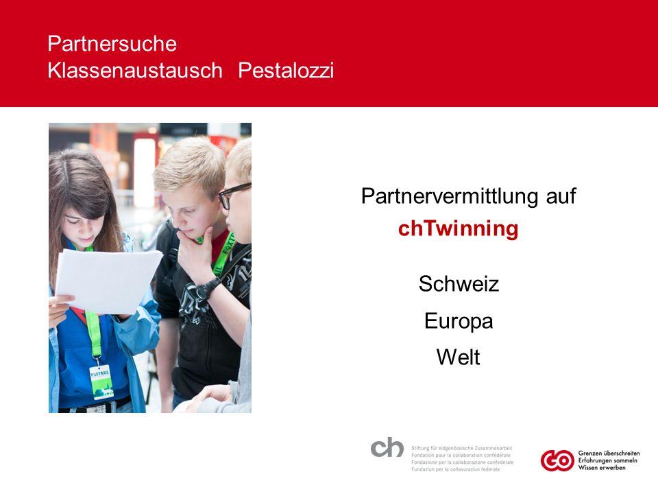 Partnersuche Klassenaustausch Pestalozzi Partnervermittlung auf chTwinning Schweiz Europa Welt