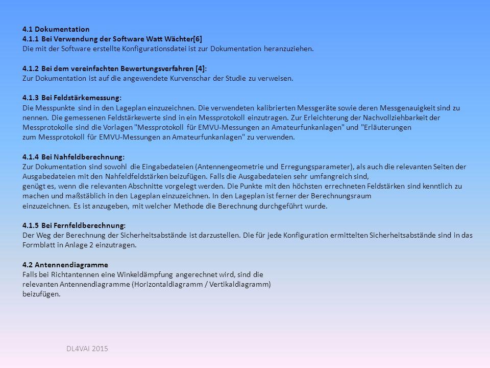 DL4VAI 2015 4.1 Dokumentation 4.1.1 Bei Verwendung der Software Watt Wächter[6] Die mit der Software erstellte Konfigurationsdatei ist zur Dokumentation heranzuziehen.