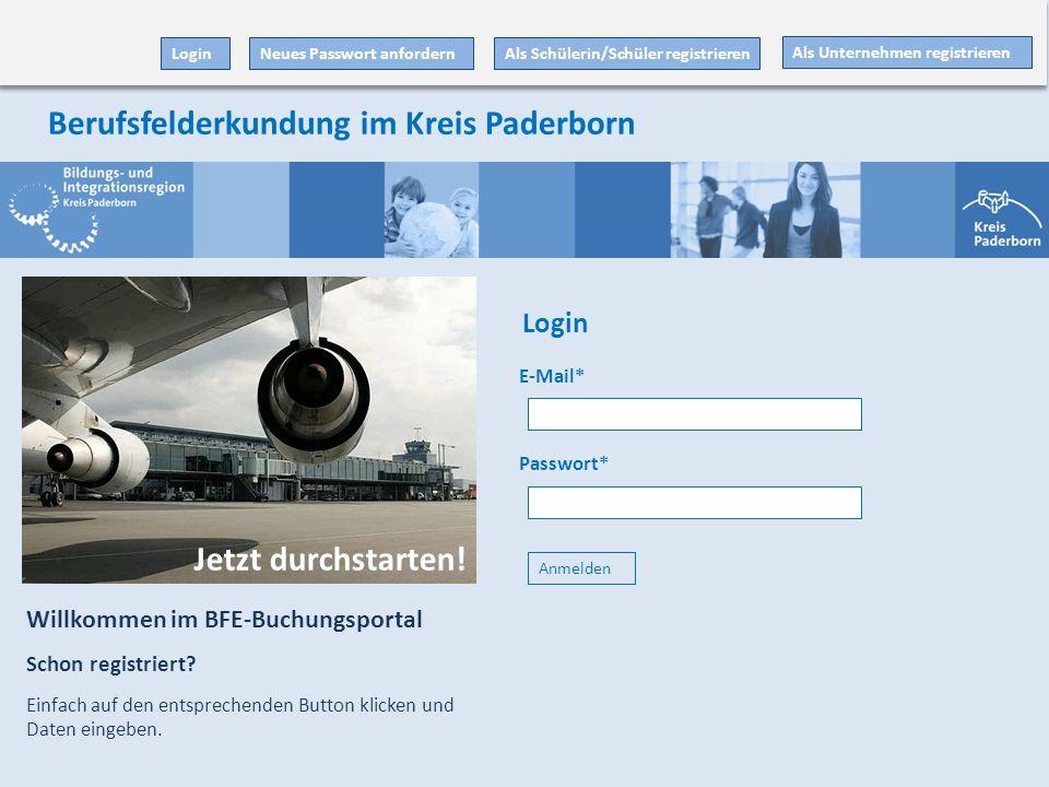 E-Mail* Passwort* Anmelden Als Unternehmen registrieren Als Schülerin/Schüler registrieren Willkommen im BFE-Buchungsportal Schon registriert? Einfach