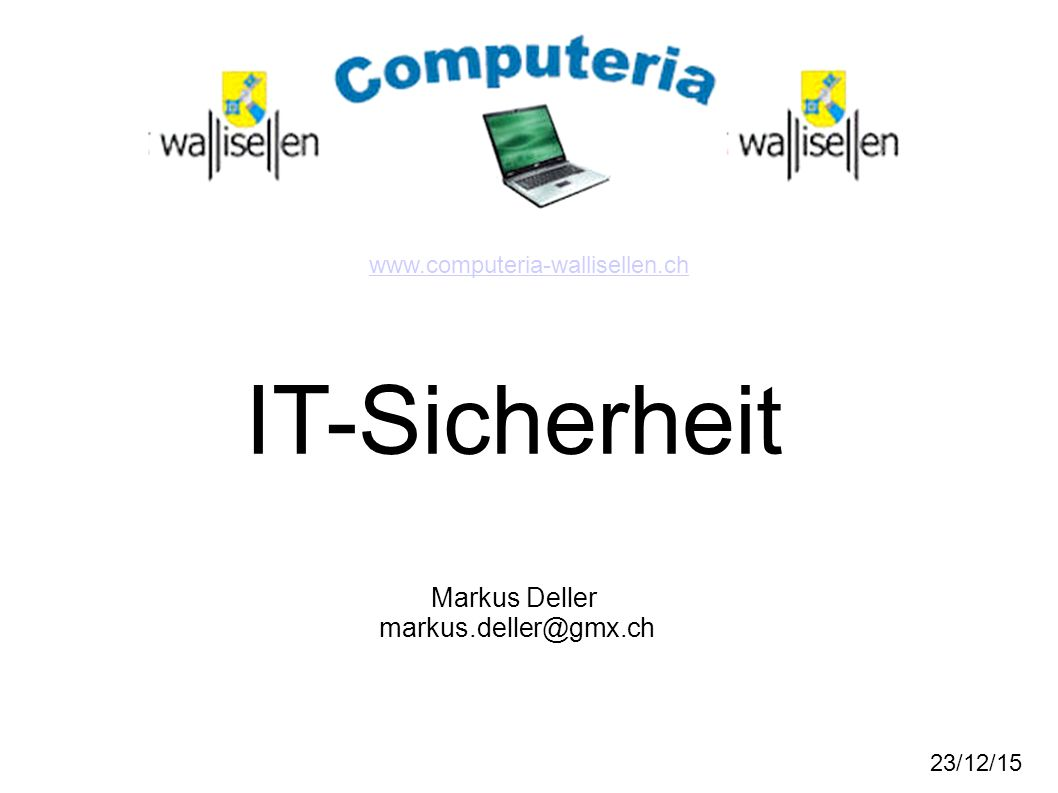 23/12/15 IT-Sicherheit Markus Deller