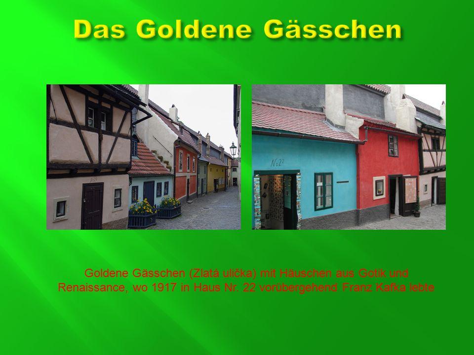 Goldene Gässchen (Zlatá ulička) mit Häuschen aus Gotik und Renaissance, wo 1917 in Haus Nr.